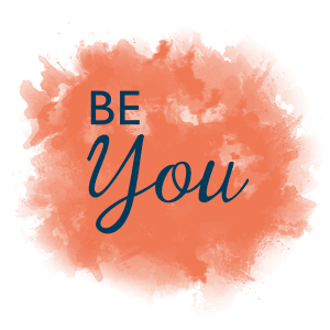 be-you be the authentic you, be career happy